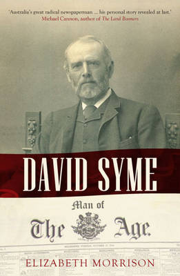 David Syme: Man of the Age (Paperback)