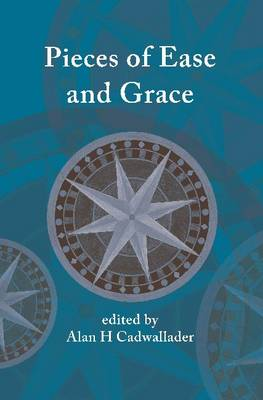 Pieces of Ease and Grace (Hardback)