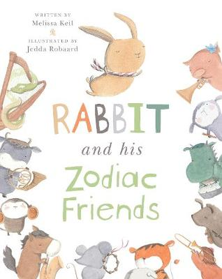Rabbit and His Zodiac Friends (Paperback)