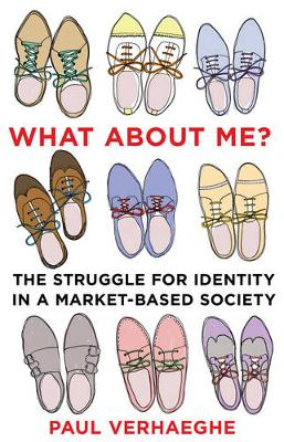 What about Me?: the struggle for identity in a market-based society (Paperback)