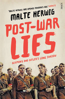Post-War Lies: Germany and Hitler's long shadow (Paperback)