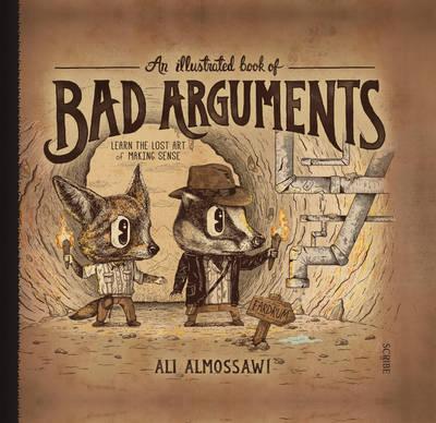 An Illustrated Book of Bad Arguments (Hardback)
