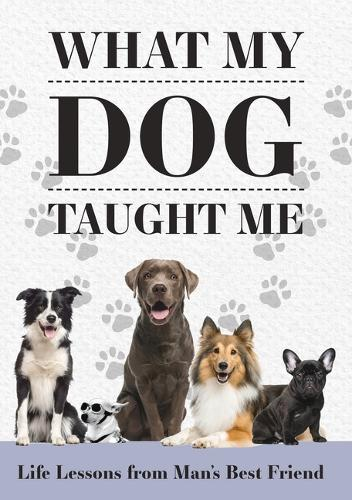 What My Dog Taught Me