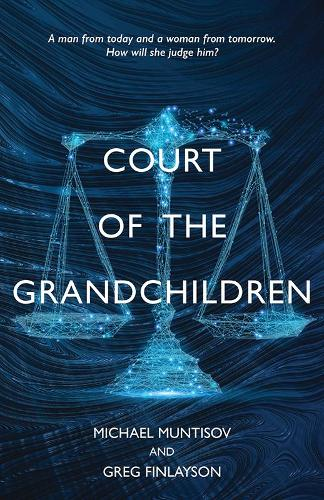 Court of the Grandchildren (Paperback)