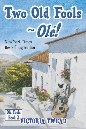 Two Old Fools - Ole! - Old Fools 2 (Paperback)