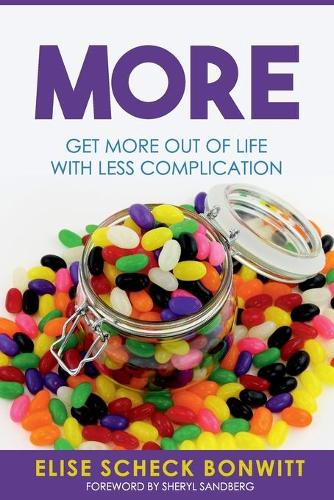 More: Get More Out of Life with Less Complication (Paperback)