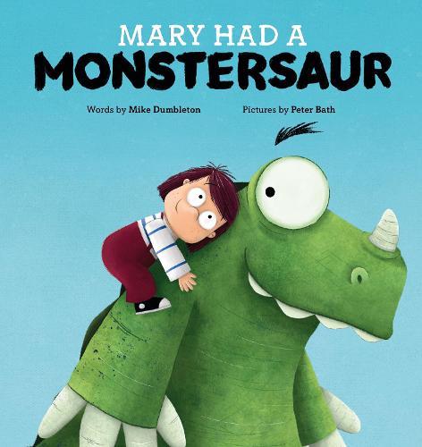 Mary Had a Monstersaur (Hardback)