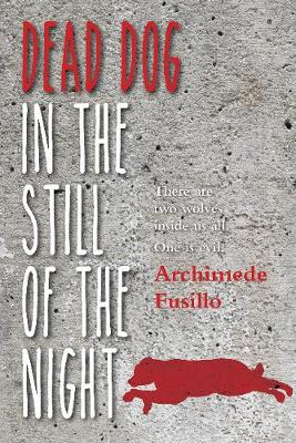 Dead Dog in the Still of the Night (Paperback)