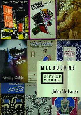 Melbourne: City of Words (Paperback)