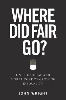 Where Did Fair Go? (Paperback)
