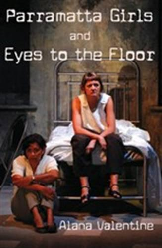 Parramatta Girls and Eyes to the Floor (Paperback)