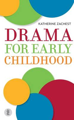Drama for Early Childhood (Paperback)