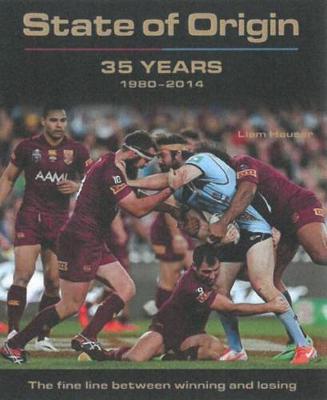 State of Origin: 35 Years, 1980 - 2014 (Hardback)