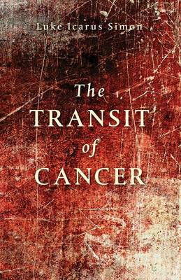 Transit of Cancer (Paperback)