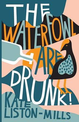 The Waterfowl Are Drunk! (Paperback)