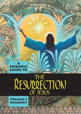 Friendly Guide to the Resurrection of Jesus (Paperback)