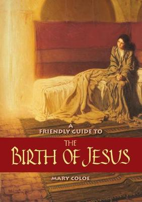 Friendly Guide to the Birth of Jesus - Friendly Guide 15 (Paperback)