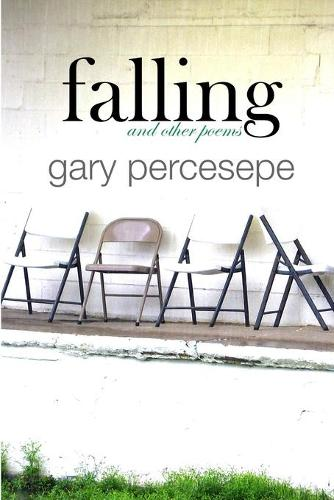Falling and Other Poems (Paperback)