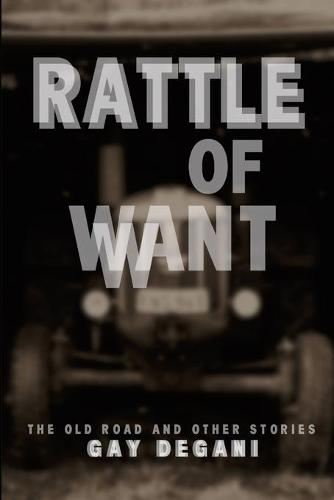 Rattle of Want (Paperback)