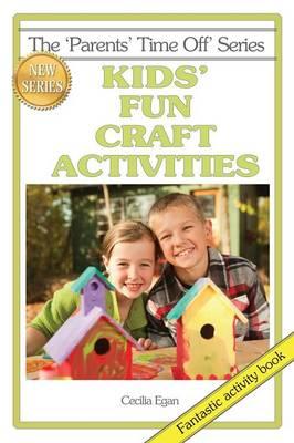 Kids' Fun Craft Activities (Paperback)