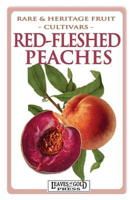 Red-Fleshed Peaches (Paperback)