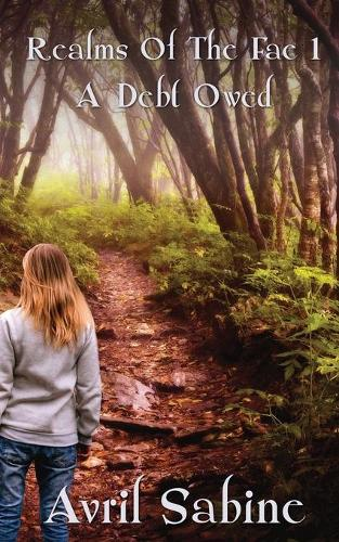 A Debt Owed - Realms of the Fae 1 (Paperback)