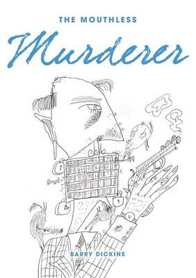The Mouthless Murderer (Paperback)
