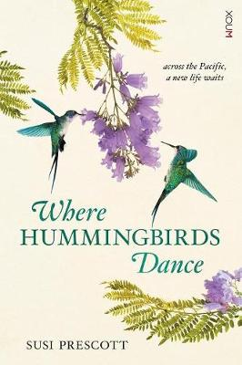 Where Hummingbirds Dance (Paperback)
