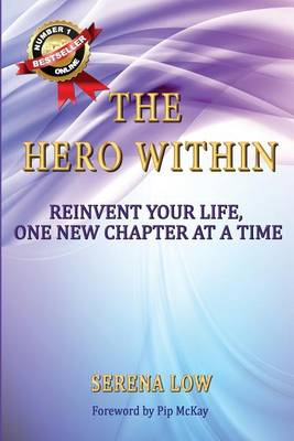 The Hero Within: Reinvent Your Life, One New Chapter at a Time (Paperback)