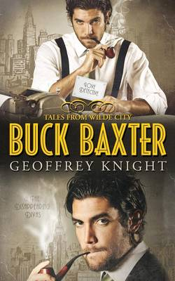 Buck Baxter: Love Detective/The Disappearing Divas (Paperback)