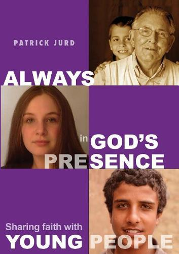 Always in God's Presence: Sharing Faith with Young People (Paperback)