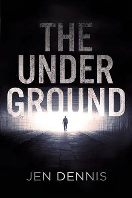 The Underground: Is There Always a Light at the End of the Tunnel? (Paperback)