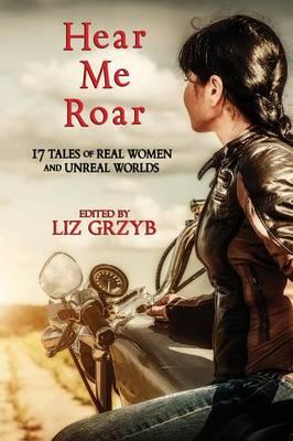 Hear Me Roar (Paperback)