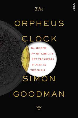 The Orpheus Clock: the search for my family's art treasures stolen by the Nazis (Paperback)