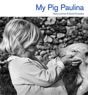 My Pig Paulina (Hardback)