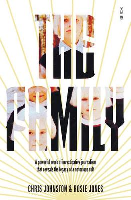 The Family: the shocking true story of a notorious cult (Paperback)