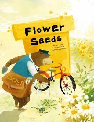 Flower Seeds: Initiating Change - Growing Strong (Paperback)