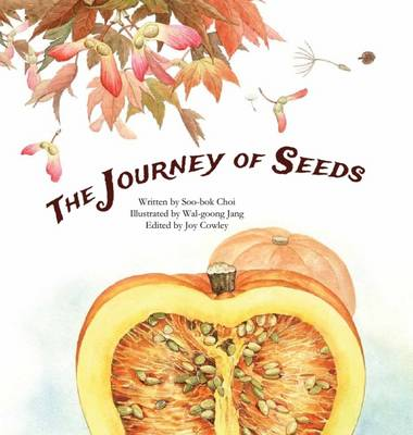 Journey of Seeds: Seed Propagation - Science Storybooks (Paperback)