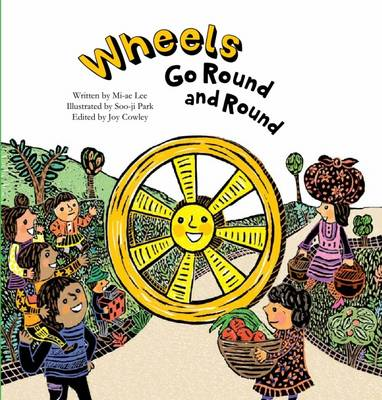 Wheels Go Round and Round - Science Storybooks (Paperback)