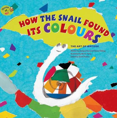 How the Snail Found its Colours by Jeong-Yi Kee, Scott Forbes | Waterstones
