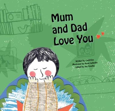 Mum and Dad Love You: Coping with Change - Growing Strong (Paperback)