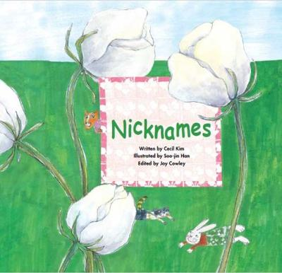 Nicknames: Positive Attitude - Growing Strong (Paperback)