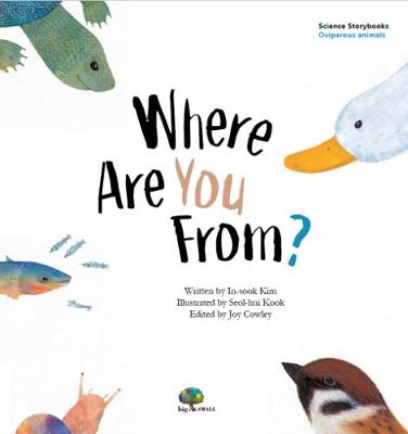 Where Are You From?: Oviparous & Viviparous Animals - Science Storybooks (Paperback)