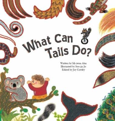 What Can Tails Do?: Tails - Science Storybooks (Paperback)
