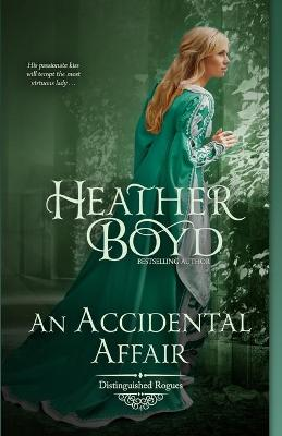 An Accidental Affair - Distinguished Rogues 4 (Paperback)