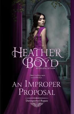 An Improper Proposal - Distinguished Rogues 6 (Paperback)