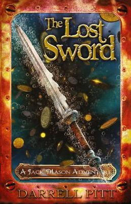 The Lost Sword: A Jack Mason Adventure (Paperback)