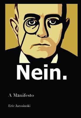 Nein: A Manifesto (Paperback)