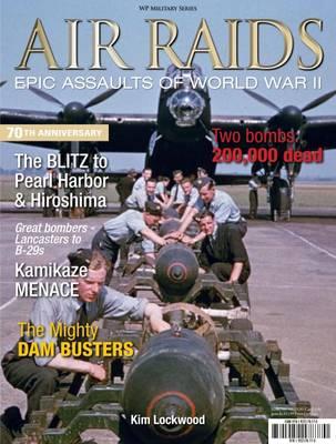 Air Raids: Epic Assaults of World War II (Paperback)