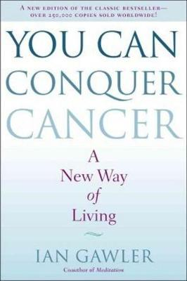 You Can Conquer Cancer (Paperback)